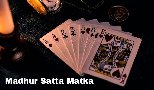 Madhur Satta Matka – जानिए कैसे खेला जाता है मधुर सट्टा मटका